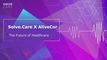 솔브케어, 얼라이브코어(AliveCor)와  GTHE 의사와 연결해주는 파트너십 체결